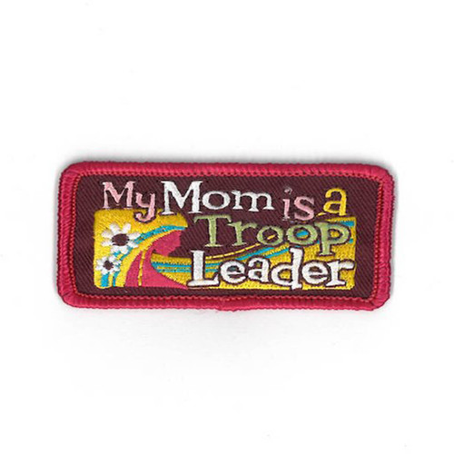 GSCM My Mom is a Troop Leader Patch
