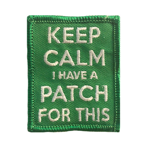 GSMWLP Keep Calm I Have a Patch For