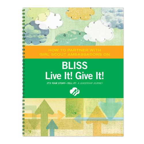 Ambassador Bliss: Live It! Give It!