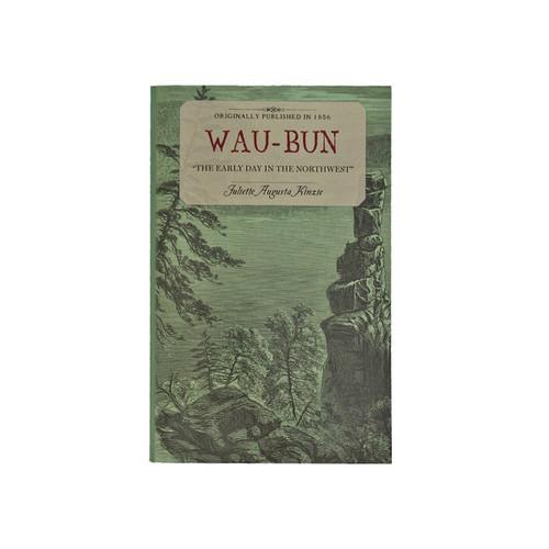 JGLB Wau-Bun: The Early Day in the